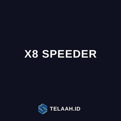 X8 Speeder